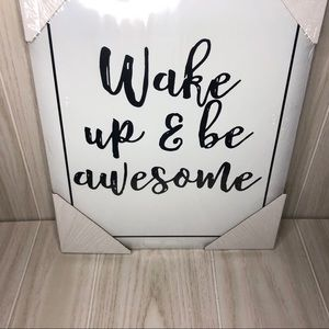 Wake up & be awesome home decor